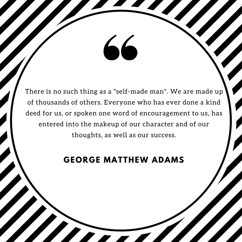 Quote from George Matthew Adams.