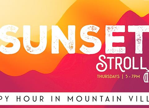 AUGUST 26 | Sunset Stroll Happy Hour in Mountain Village